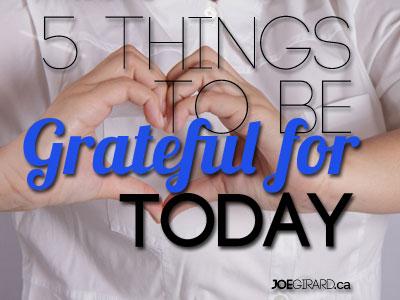 Gratitude, Joe Girard, Grateful, Hands in a Heart Shape