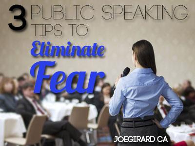 Public Speaking, Fear, Tips, Joe Girard