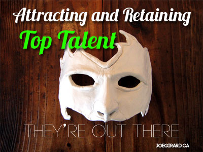 Attracting and retaining top talent, Joe Girard