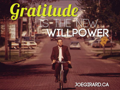Gratitude, Willpower, Joe Girard, Success