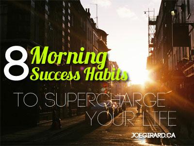 Morning Success Habits, Joe Girard