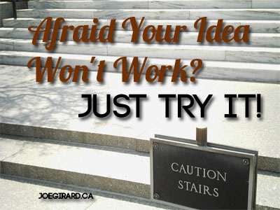 Afraid your idea won't work, Joe Girard