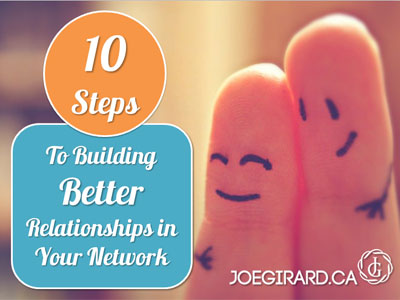 Better relationships in your network, Joe Girard
