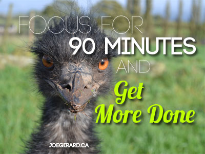 Focus, Get More Done, Joe Girard