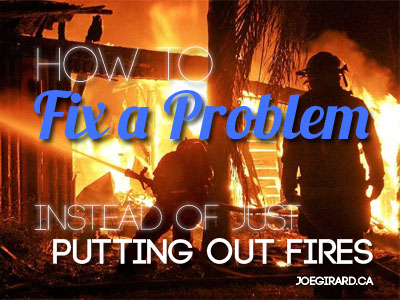 Fix a Problem, Joe Girard