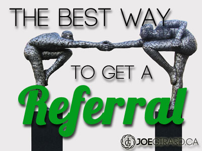 referrals, Joe Girard, Sales, Training