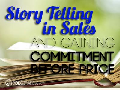 Story Telling, Sales, Joe Girard