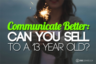Communicate Better, Sales, Joe Girard