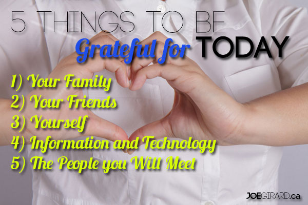 Gratitude, Family, Friends, Joe Girard, Grateful