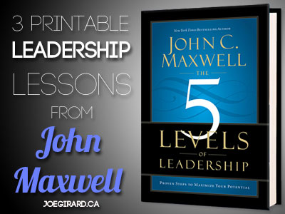 3 Printable Leadership Lessons from John Maxwell
