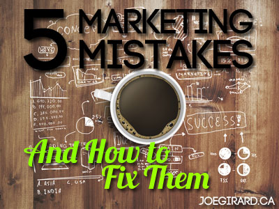 Marketing Mistakes, Strategy, Joe Girard