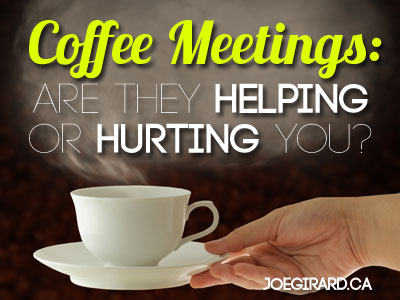 Coffee Meetings, Joe Girard, Networking