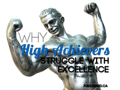 High Achievers, Joe Girard, Excellence