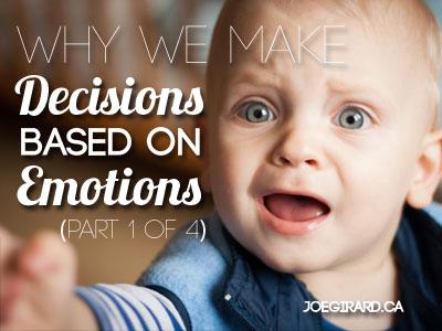 Decisions based on emotions, Sales Psychology, Joe Girard