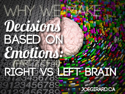 decisions based on emotions, sales, joe girard, psychology