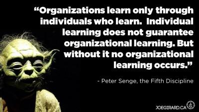 Peter Senge, Fifth Discipline, Organizational Learning, Quote, Joe Girard
