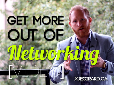 Get More out of Networking, Joe Girard