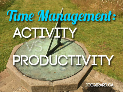 Time Management, Activity, Productivity, Joe Girard