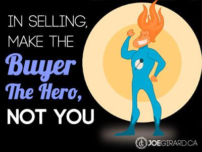 Selling, Joe Girard, Buyer, Hero
