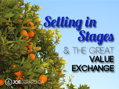 Selling in Stages and the Great Value Exchange