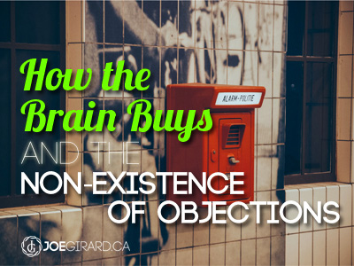 how-the-brain-buys-and-the-non-existence-of-objections-joe-girard