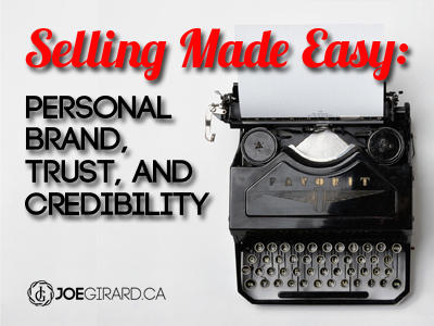 Selling Made Easy: Personal Brand, Trust, and Credibility