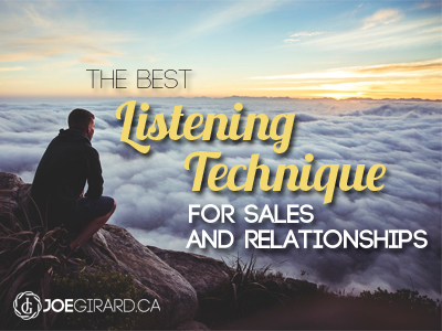 Listening Technique, Sales, Joe Girard