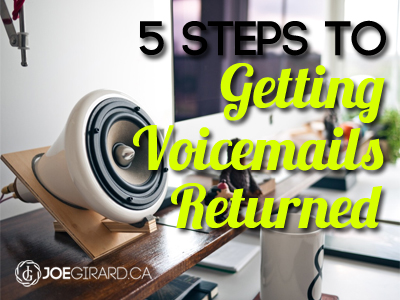 5 Steps to Getting Voicemails Returned