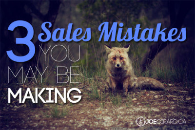 ales mistakes, sales training, Joe Girard