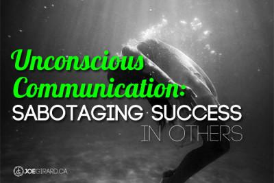 unconscious communication, Joe Girard, Sales Psychology