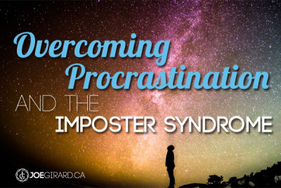Overcoming procrastination, Joe Girard, Personal Development
