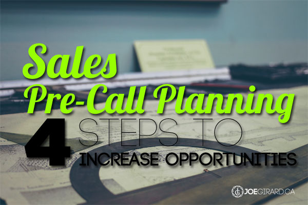 Sales Tips, Pre-Call Planning, Training, Joe Girard