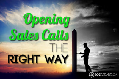 Opening Sales Calls, Joe Girard, Sales Tips